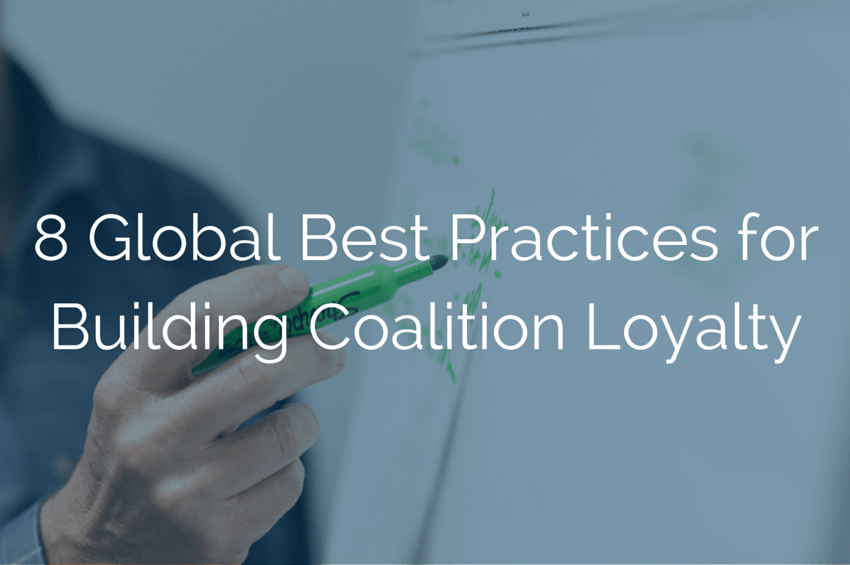 8 Global Best Practices for Building Coalition Loyalty