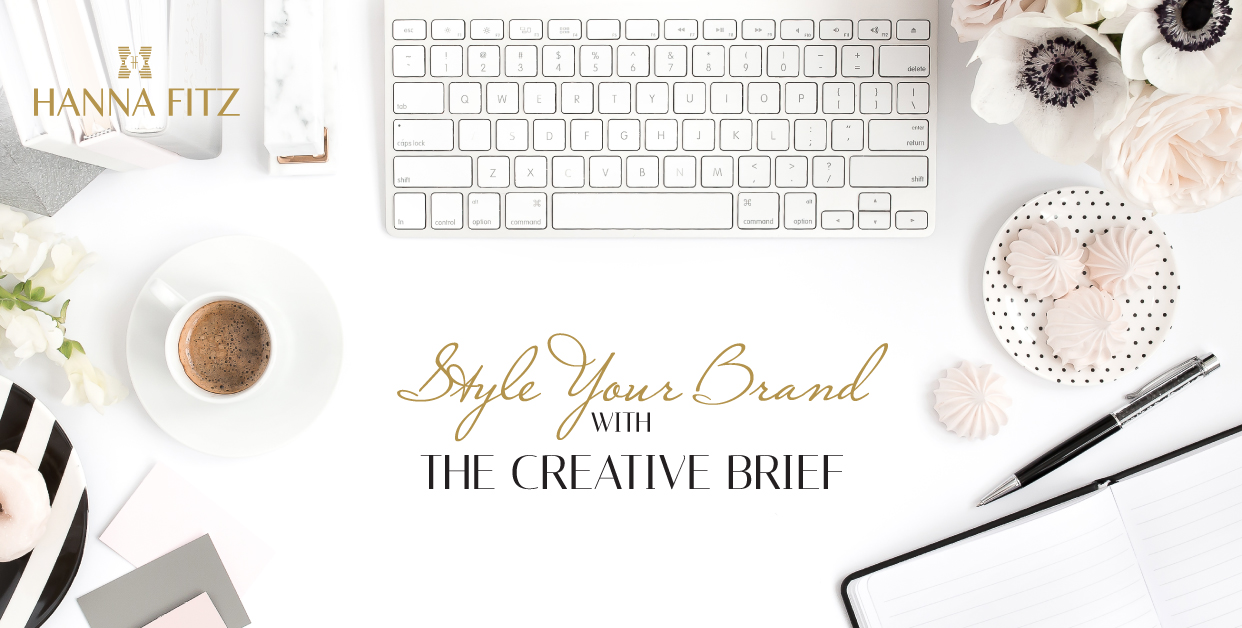 THE CREATIVE BRIEF Hanna Fitz- Brand Strategist and Online