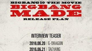 「BIGBANG MADE」インタビューティーザーのスケジュールが公開
