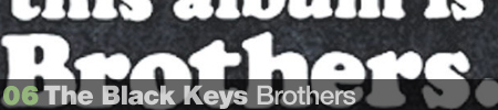 6. Black Keys - Brothers