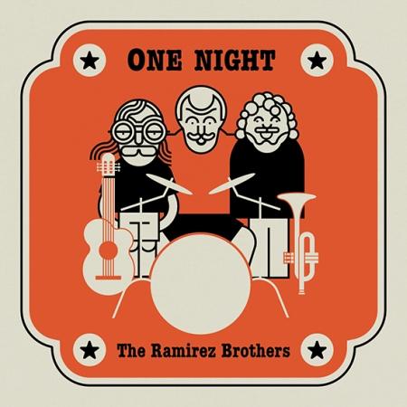 The Ramirez Brothers - One Night