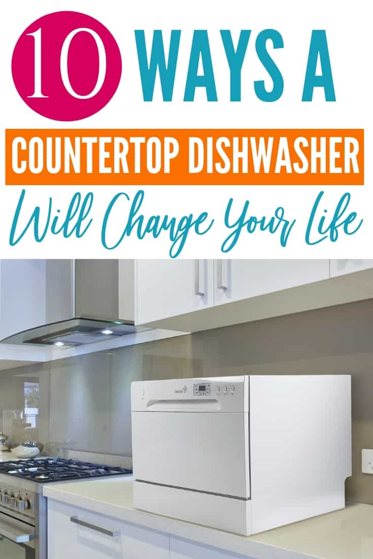 10 Ways A Countertop Dishwasher Will Change Your Life