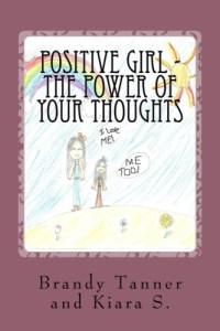 Positive Girl The Power of Your Thoughts