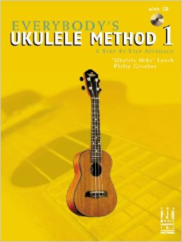 Everybodys Ukulele Method 1