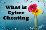 What is Cyber Cheating
