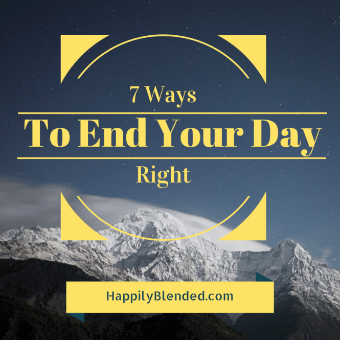 Productive Parent: 7 Tips to End your Day Right