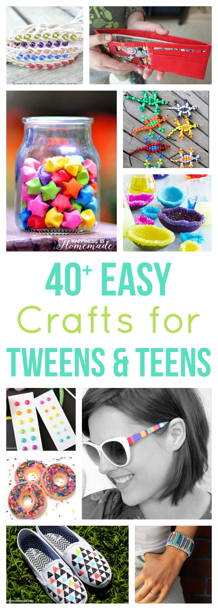 40 Easy Crafts For Teens Tweens Happiness Is Homemade