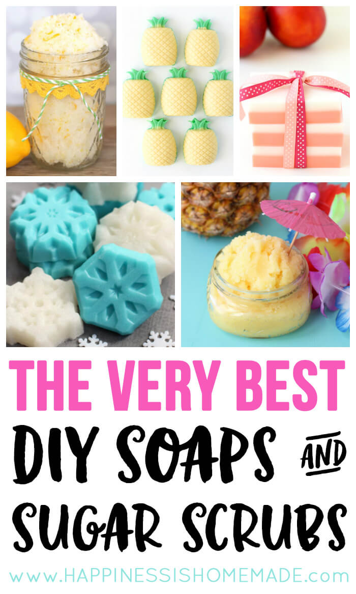 The Best Diy Soaps Sugar Scrubs Happiness Is Homemade