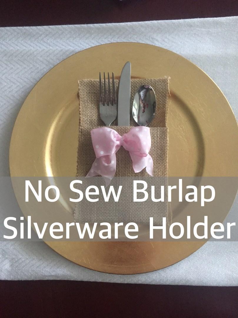 Happy Family Blog - No Sew Burlap Silverware Holder