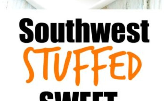 Southwest Stuffed Sweet Potatoes Happy Healthy Mama