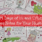 14 Days of Fun and Flirty Love Notes for your Husband for Valentine's Day! These are SO CUTE - I am definitely doing this for the hubs