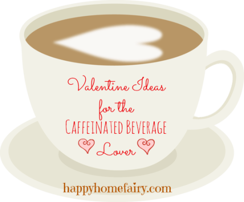 cute coffee and tea valentine ideas at happyhomefairy.com