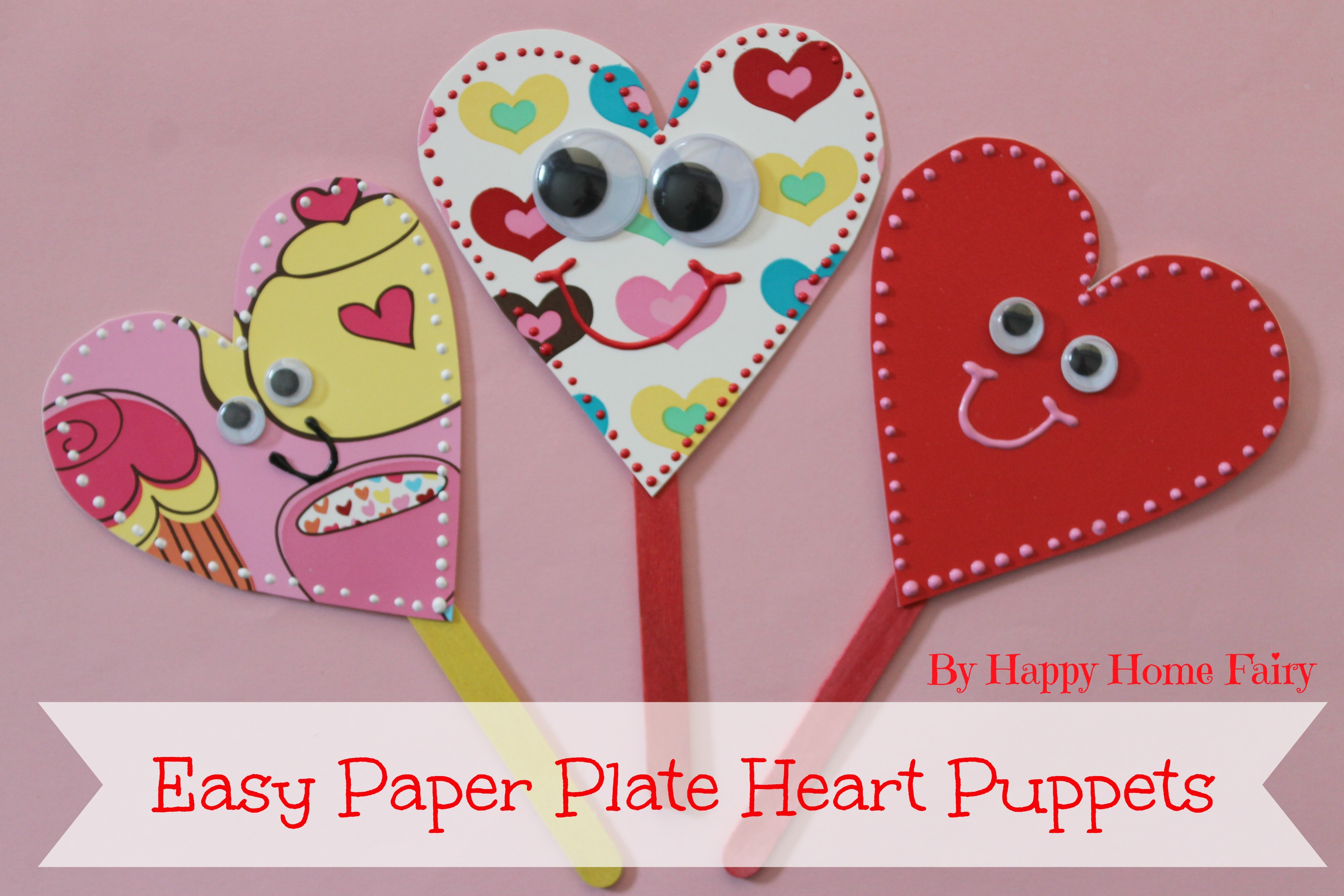 Easy paper plate heart puppets happy home fairy for Easy heart crafts