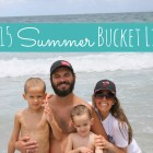 MY 2015 SUMMER BUCKET LIST