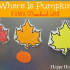 Where Is Pumpkin A Simple Preschool Game - so cute and easy!