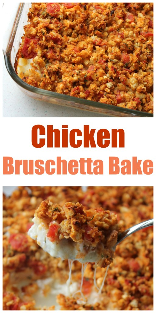 Chicken Bruschetta Bake - best meal for busy nights or for when taking ...