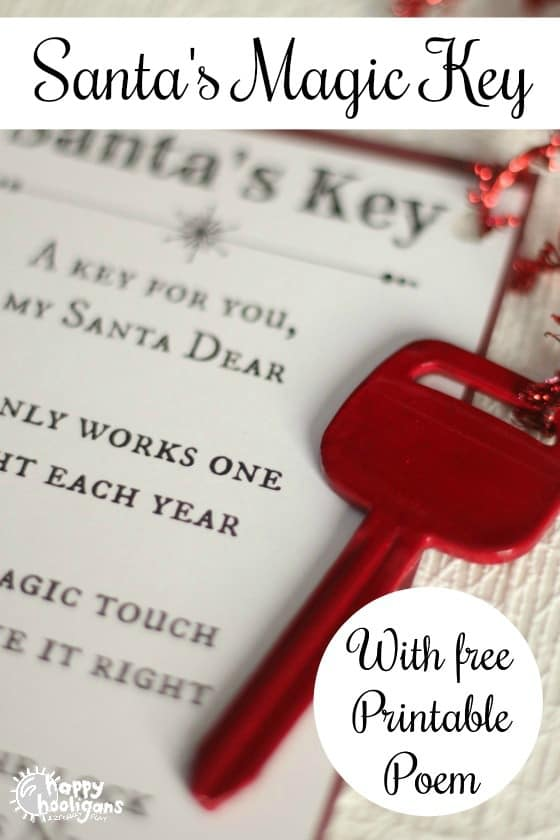 Santa\u0027s Magic Key - With Free Printable Poem - Happy Hooligans