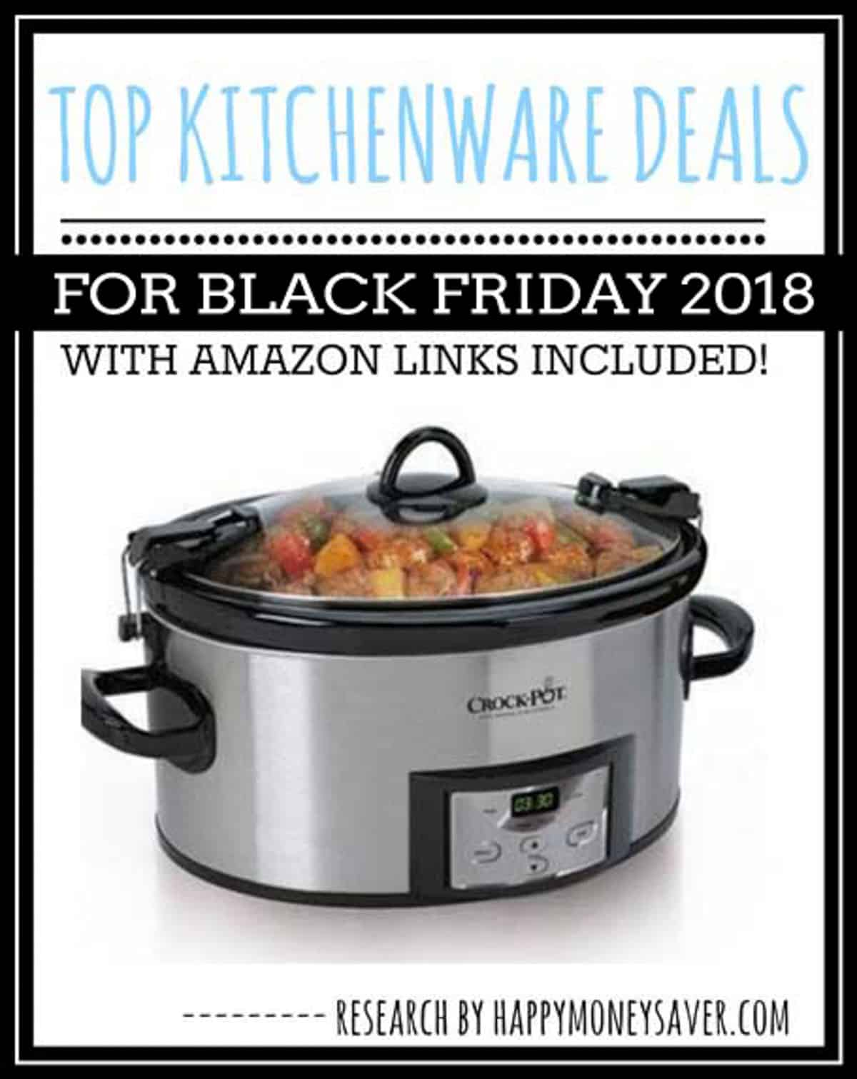 Black Friday Top Angebote Top Kitchen Deals For Black Friday 2018 Happy Money Saver