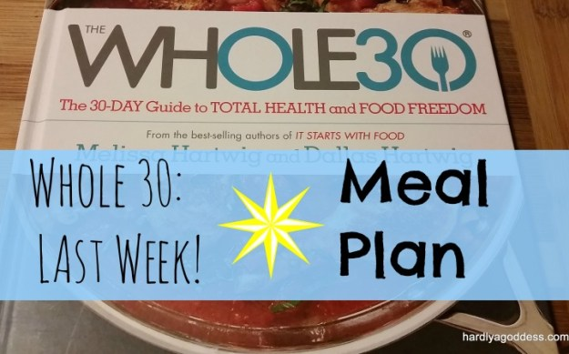 final week whole 30 meal plan