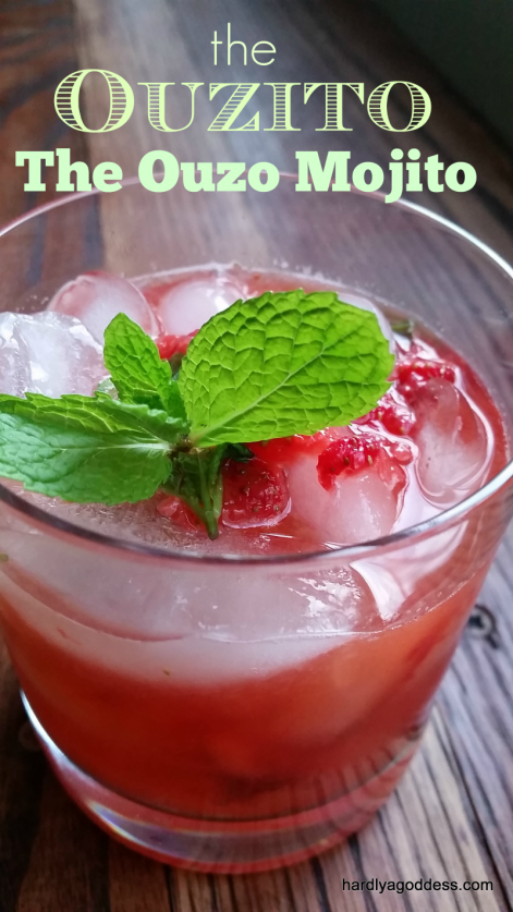 Mint, Strawberry, Ouzo, The Ouzito | Hardly A Goddess