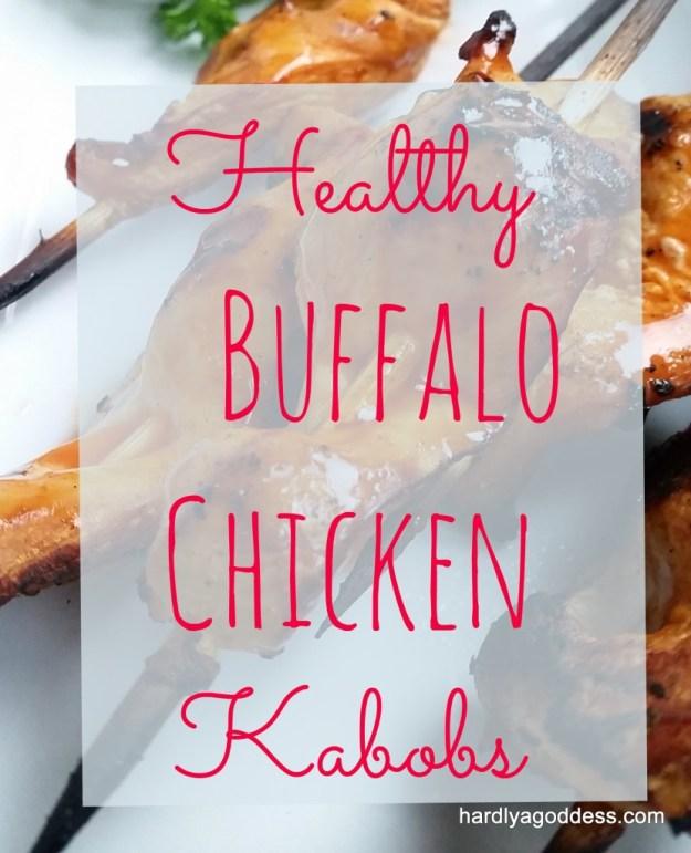 Healthy Buffalo Chicken Kabobs| Hardly A Goddess