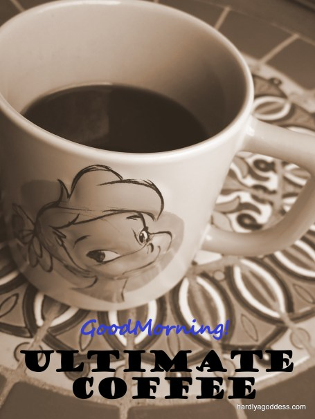 Ultimate Coffee | Hardly A Goddess