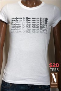 N Boutique T shirt says Harlem is the new Black