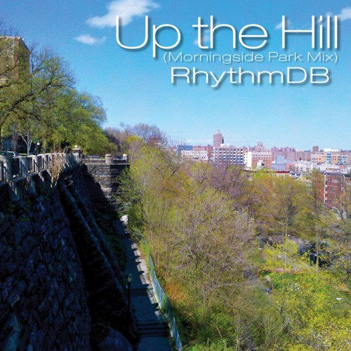 upthehill 1lo 2 Up The Hill (Morningside Park Mix) NEW PODCAST!