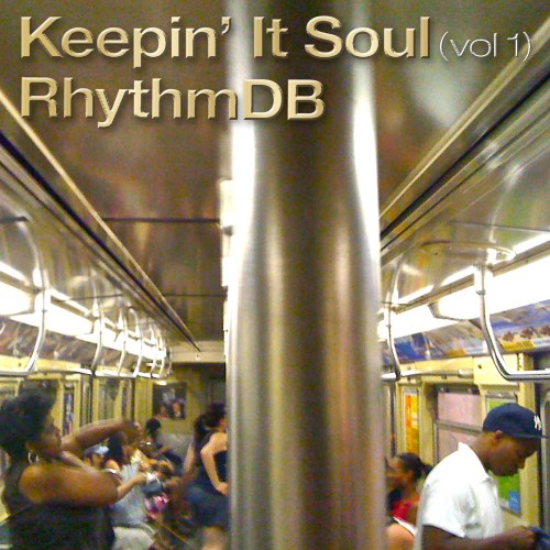 Keepin It Soul (Vol. 1) PODCAST by RhythmDB