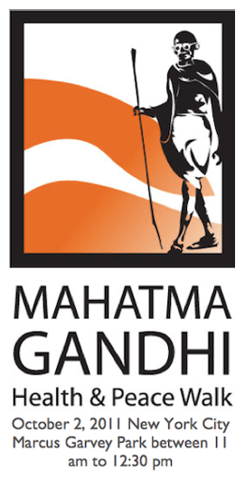 REMINDER: Harlem Hosts The 2nd Annual Mahatma Gandhi Health and Peace Walk on 10/2