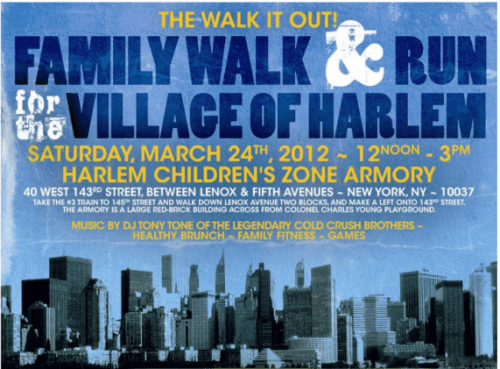 walk it out Walk It Out! Family Walk & Run for the Village of Harlem THIS SATURDAY