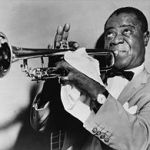QUOTE:  Louis Armstrong