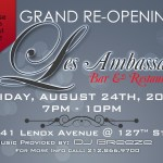 Les Ambassades Grand Re-Opening
