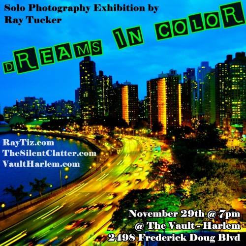 dreams in color flyer Ray Tuckers Photography Exhibition Dreams In Color