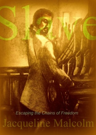 12065060 slave escaping the chains of freedom available now at amazoncom1 Live Reading Of The Book SLAVE At Les Ambassades In Harlem