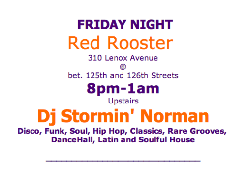 Screen Shot 2013 04 19 at 6.35.30 PM DJ Stormin Norman Tonight Spinning at Red Rooster!