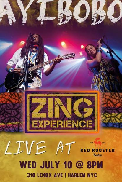 Zing Experience Performs at Red Rooster in Harlem Tonight!