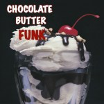 Chocolate Butter Funk Mix – Available on iTunes on HarlemCondoLife Podcasts