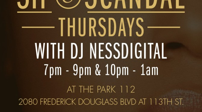 Sip and Scandal Thursdays @ The Park 112