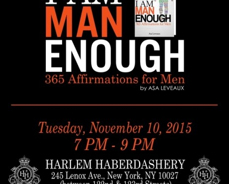 I Am Man Enough Launch Party Tonight