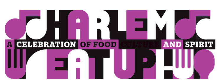 Second Annual Harlem EatUp! Festival May 19th through May 22nd, 2016