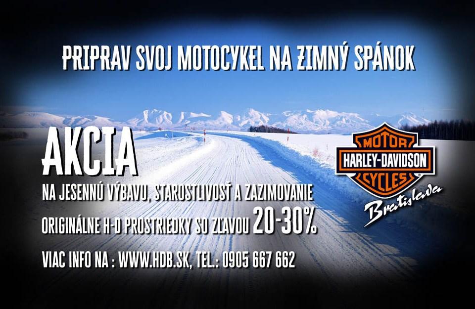 Akcia so zľavou 20 až 30% na originálne produkty Harley-Davidson® pre zazimovanie motocykla.