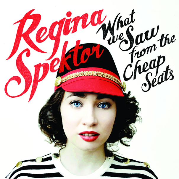 Regina Spektor What We Saw From The Cheap Seats Has It