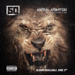 """News Added Dec 09, 2013 In an interview with DJ Whoo Kid on Whoolywood Shuffle, 50 Cent confirmed that the title of his next album will be """"Animal Ambition"""" and will be released in January. He also announced that the song """"The Psycho"""" featuring Eminem and produced by Dr. Dre will not be featured on […]"""