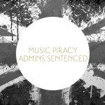 UK Music Piracy Site Admins Jailed