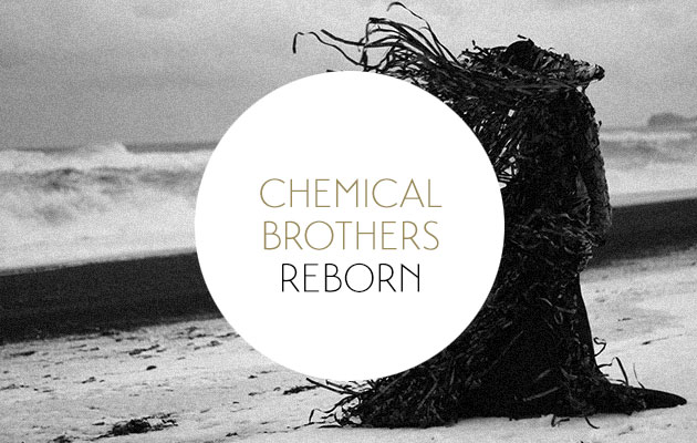 Chemical Brothers: Born in the Echoes