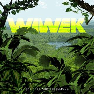 Wiwek - The Free and Rebellious