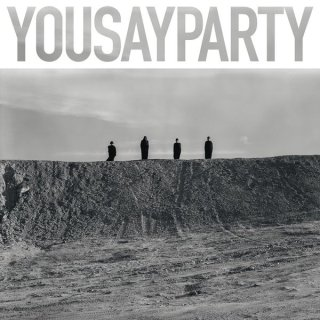 You Say Party - You Say Party - EP