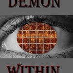"An Excerpt: ""The Demon Within"""