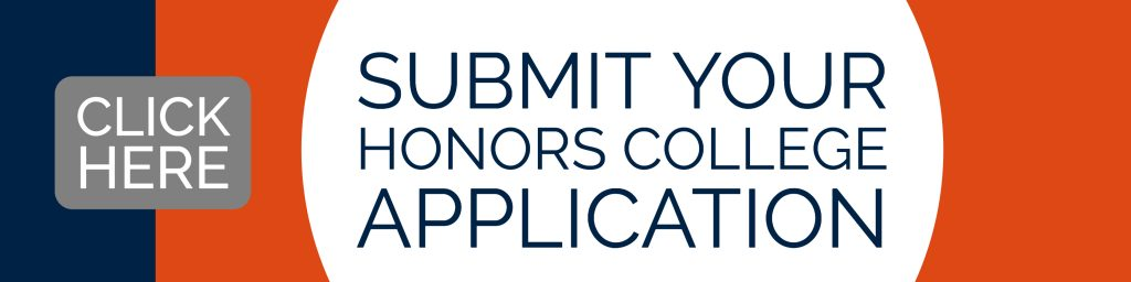 Application and Admission Information \u2013 The Honors College
